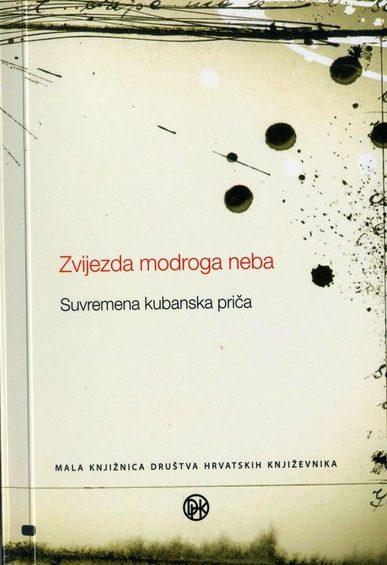 Book_1.-naslovnica-knjige-zvijezda-modroga-neba-suvremena-kubanska-pri_a-530x840