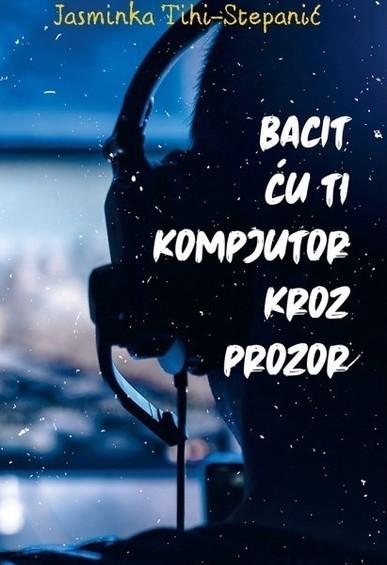 Book_bacit-cu-ti-kompjutor-kroz-prozor