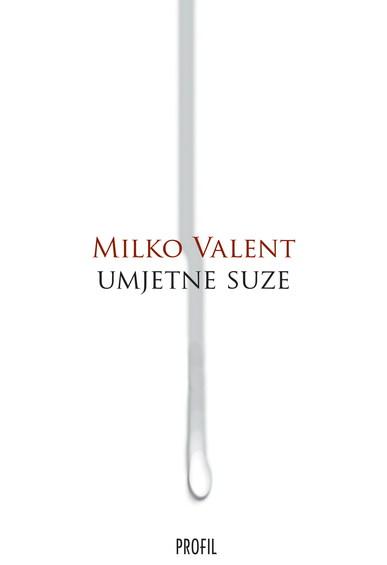 Book_umjetne_suze__milko_valent_