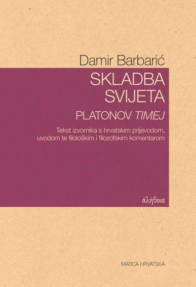 Book_naslovnica_damir_barbaric-skladba_svijeta._platonov_timej
