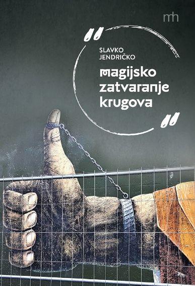 Book_slavko_magijsko_zatvaranje_krugova_naslovna